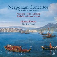 Neopolitan Concertos – Musica Fiorita / Daniela Dolci