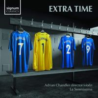Extra Time – La Serenissima / Adrian Chandler