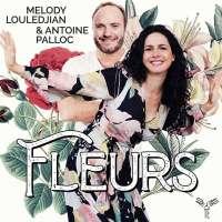 Fleurs – Melody Louledjian