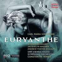 Carl Maria von Weber: Euryanthe (Trinks, ORF Radio-Symphonieorchester Wien)
