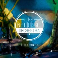 The NuH[u]ssel Orchestra: The Forest [2019]