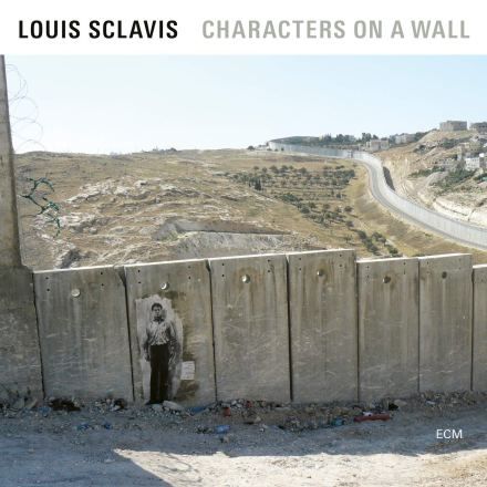 Louis Sclavis: Characters On A Wall (2019)