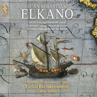 Juan Sebastian Elkano / Euskal Barrokensemble