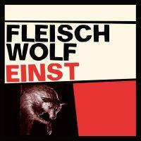 Fleischwolf – Einst