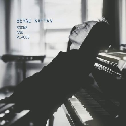 Bernd Kaftan – Rooms and Places