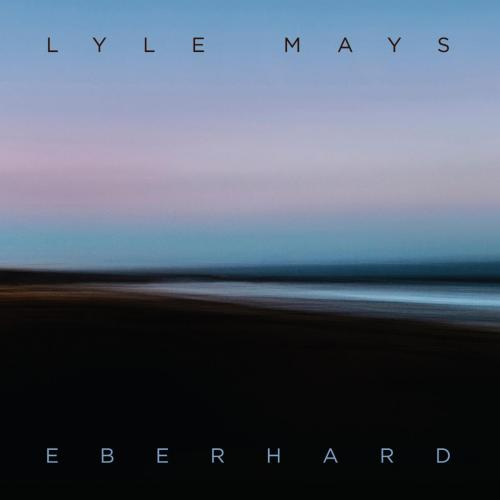 Lyle Mays – Eberhard