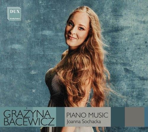 Grazyna Bacewicz / Joanna Sochacka