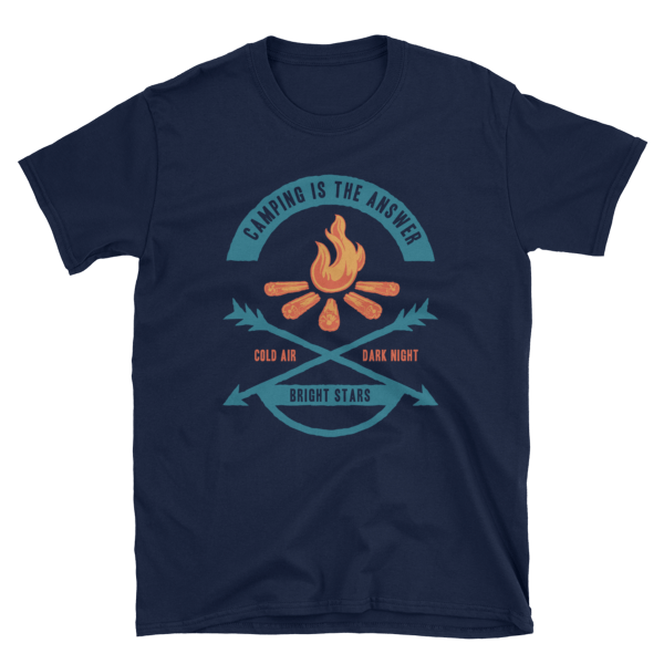 Camping is the Answer Short-Sleeve Unisex T-Shirt – Cold Air, Dark Night, Bright Stars