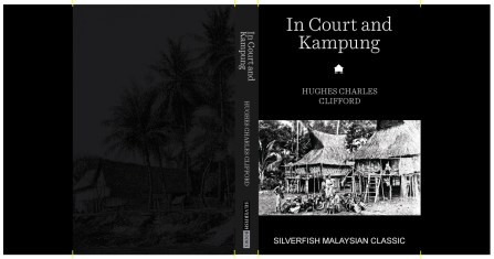 In Court and Kampung, published by Silverfishbooks