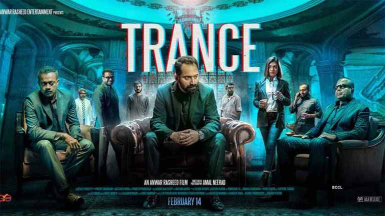 Trance Malayalam Movie Cast & Crew, Video Songs, Trailer, and Mp3 102