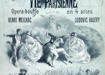 Couverture de partition de l'operette 'La vie parisienne' composee par OFFENBACH (1819-1880) vers 1860. Musique de MEILHAC et HALEVY. Illustration de Jules CHERET (1836-1932). Credit : Collection KHARBINE-TAPABOR.