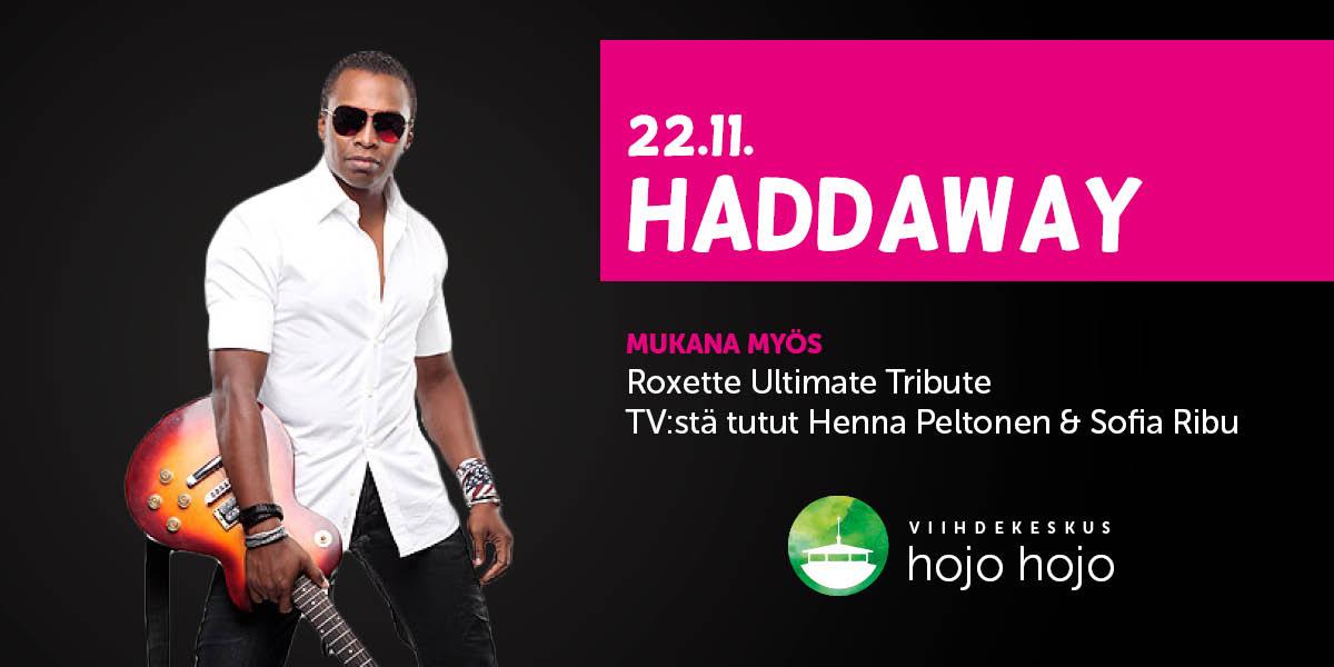 Perjantaina 22.11. Haddaway
