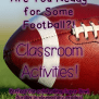 Super Bowl Sunday Football Activities For Elementary Students