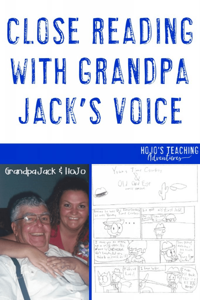 close reading with granpa jack's voice