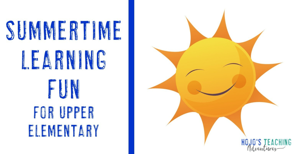 Summertime Learning FUN! {Upper Elementary}