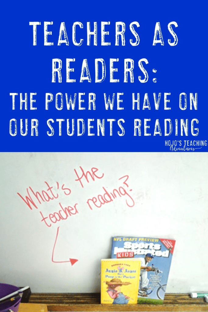 "image of two books on a shelf with text ""Teachers are Readers: The Power We Have on Our Students Reading"""