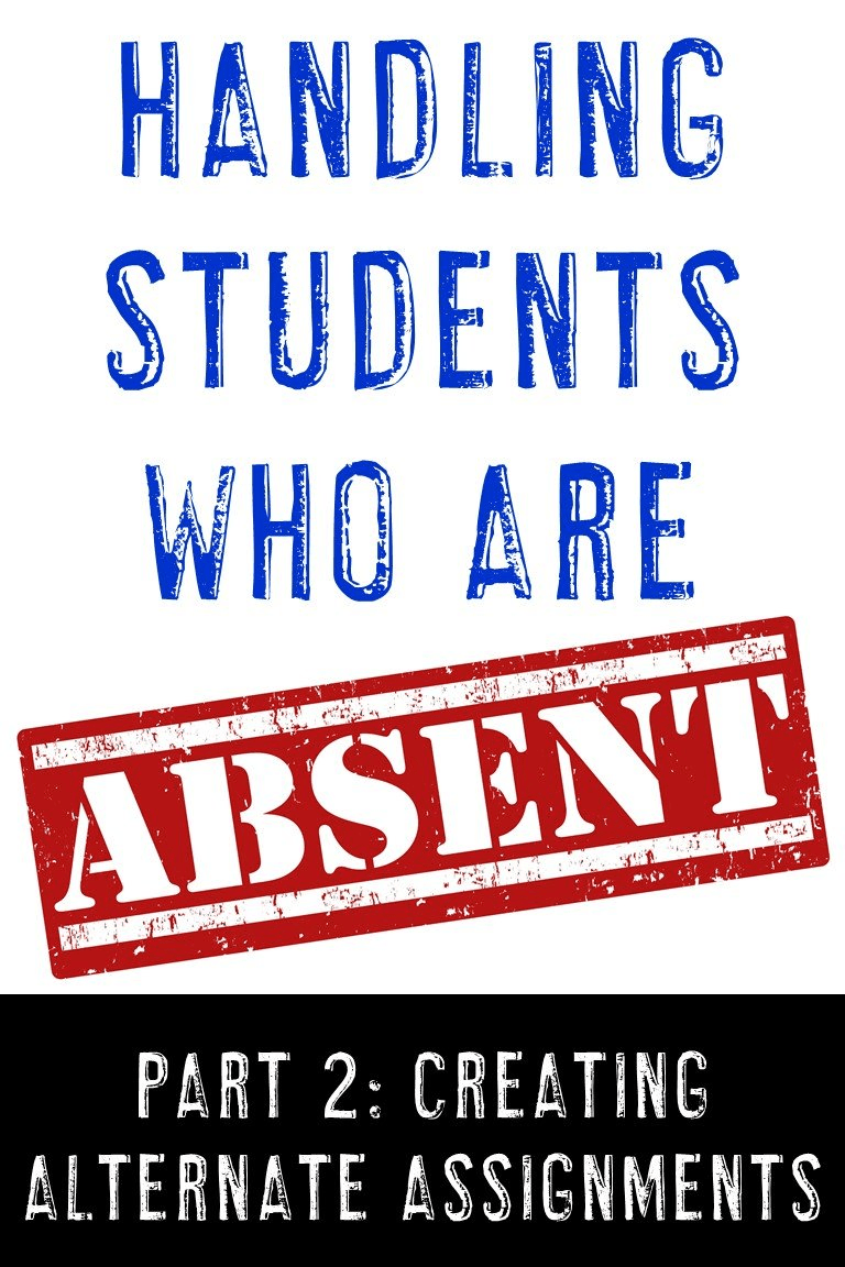 "Image with text ""Students Who Are ABSENT - Part 2: Alternate Assignment Options"""