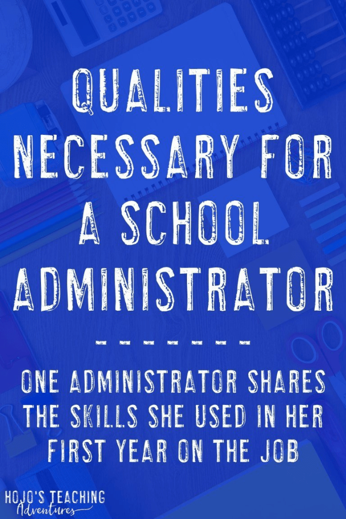 Have you considered becoming a school administrator? Then you need to check out this blog post to learn the qualities necessary to take on this position. One elementary school principal and special education director shares what she learned form her first year in an admin role. Click through to see if this might be a good career change for you as well!