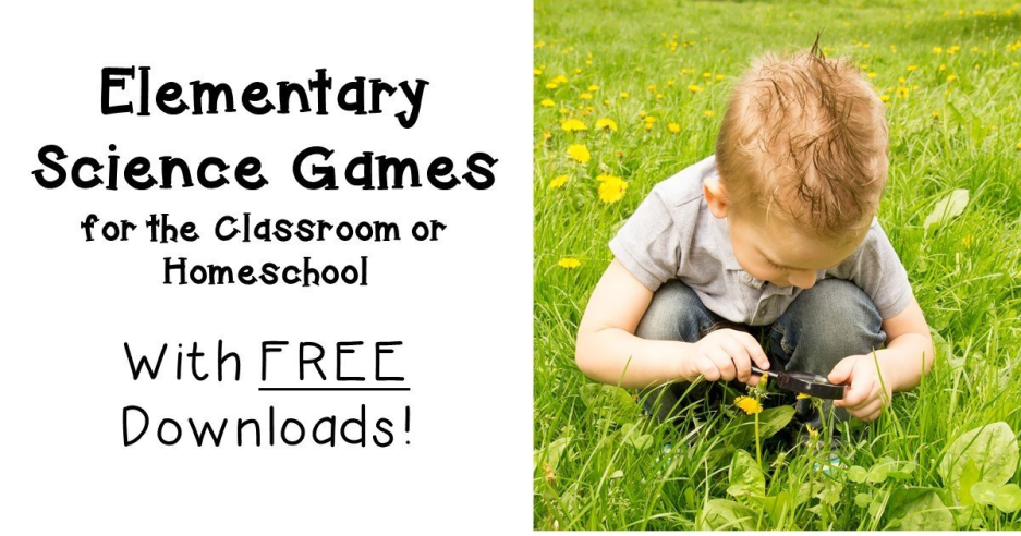 Elementary Science Games for the Classroom OR Homeschool