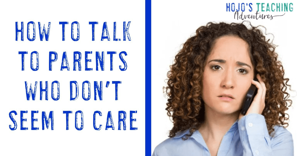 how to talk to parents who don't seem to care