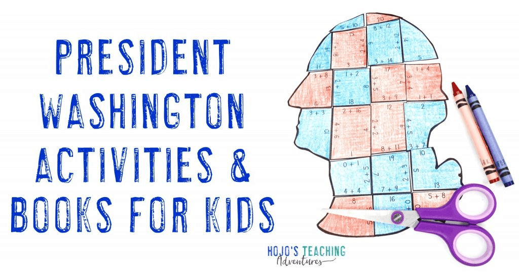 President Washington Activities & Books for Kids