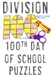 Division 100th Day of School Math Puzzles