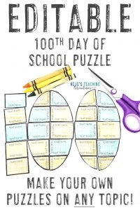 EDITABLE 100th Day of School Activities - Make your own puzzles!