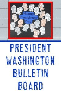 "President Washington Bulletin Board idea - ""Happy Presidents Day!"""