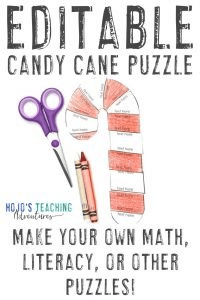Editable Candy Cane Puzzle - Make your own math, literacy, or other activity on nearly any concept - Click to buy!