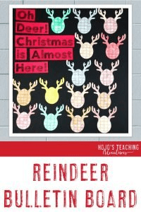 "Reindeer Bulletin Board - ""Oh Deer! Christmas is Almost Here!"""