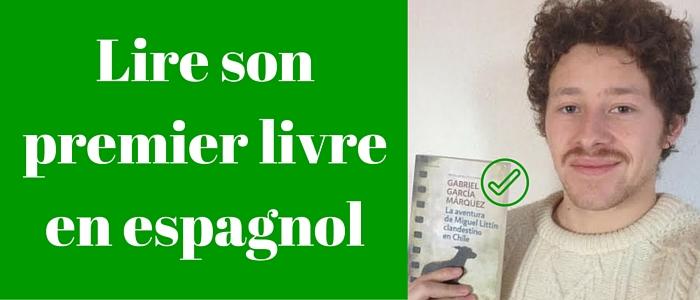 6 conseils pour lire son premier livre en espagnol