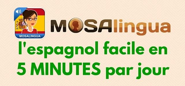 Mosalingua – l'espagnol facile en 5 minutes par jour