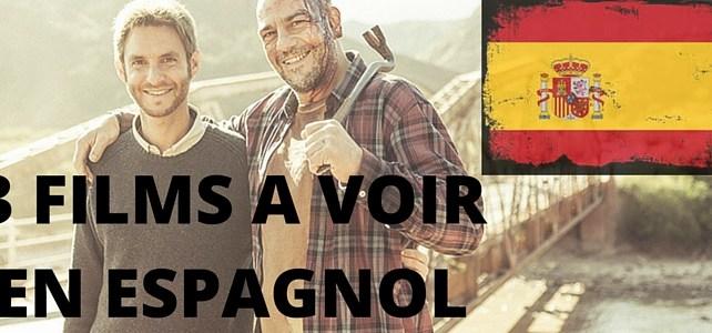 3 FILMS A VOIR en Espagnol (+ bonus)