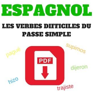 ESPAGNOL LES VERBES IRRÉGULIERS DU PASSE SIMPLE
