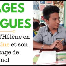 Voyage et langues : Comment la maîtrise de l'espagnol a enrichi mon voyage en Amérique Latine (Par Hélène)