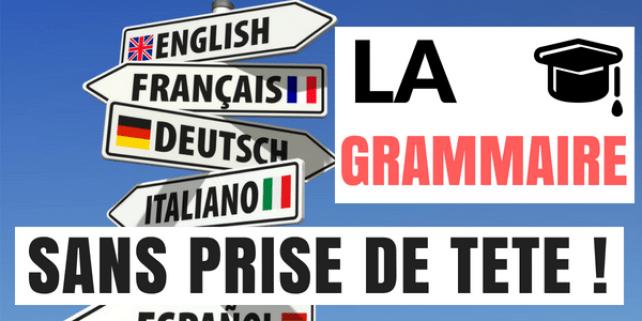 Comment Apprendre Les Regles De Grammaire D Une Langue Sans Prise De