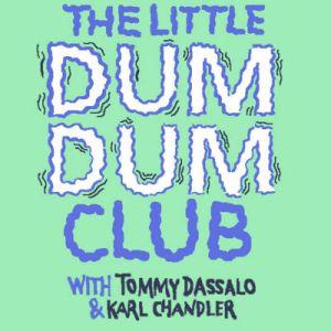 The little dum dum club