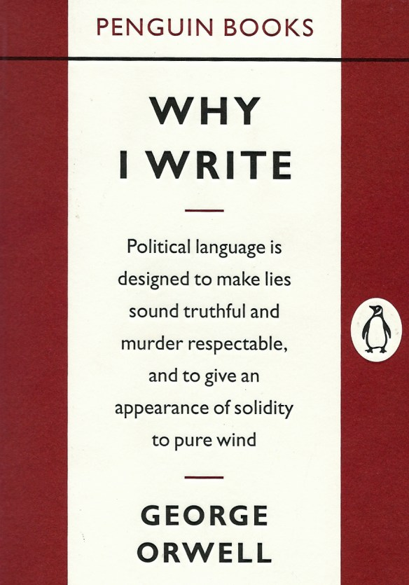 Why I write - by George Orwell