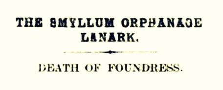 Death of Foundress - Oct 1913 - Smyllum Park