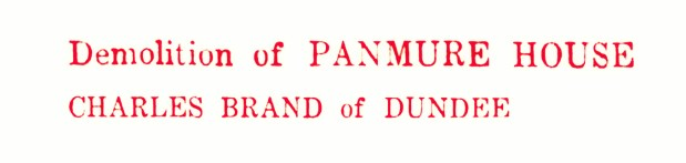 25 Apr 1955 Demolition of Panmure House, Charles Brand