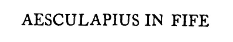 Aesculapius in Fife - Dr Robert Scott of Coats (2)