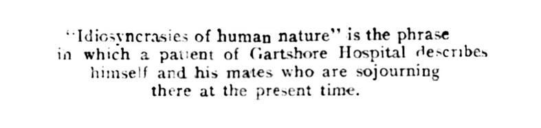 1917 Gartshore Hospital - idiosyncrasies of human nature