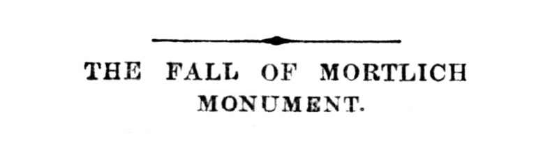 8 Nov 1912 Fall of the Mortlich Monument 1