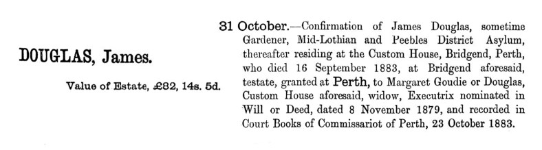James Douglas, gardener, died Custom House, Perth 1883 - his estate
