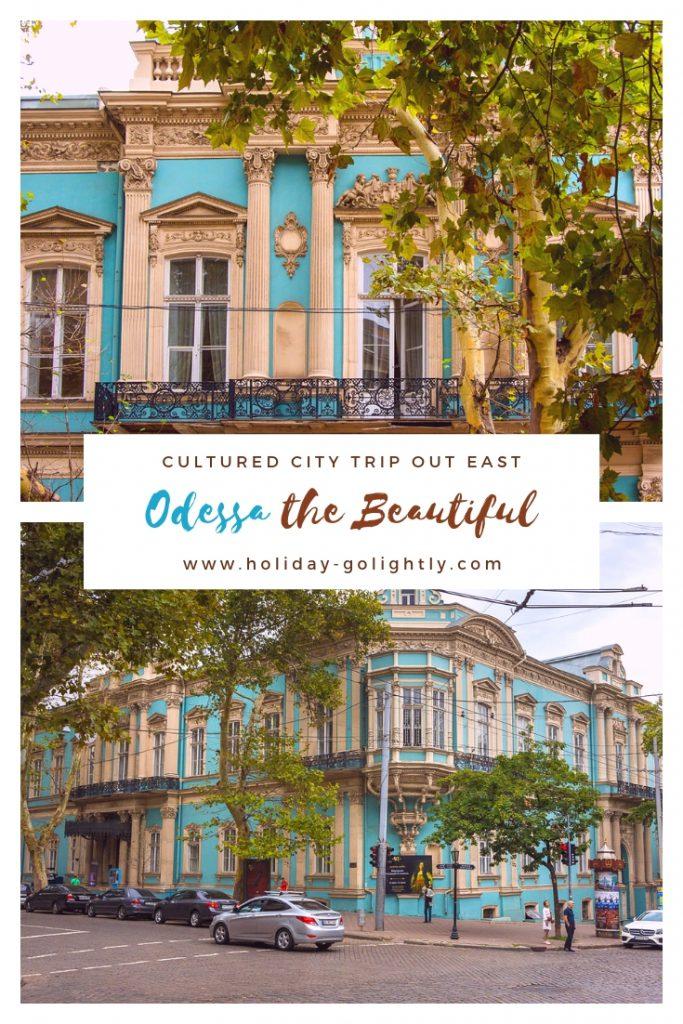 Odessa the Beautiful blog post pin