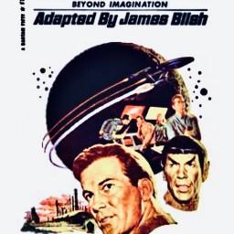"""James Blish, """"Star Trek"""" (novelized), 1967."""
