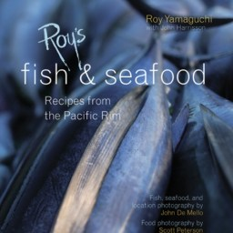 """Roy Yamaguchi, """"Roy's Fish & Seafood: Recipes from the Pacific Rim"""", 2005"""