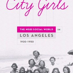"Valerie  松本 Matsumoto まつもと, ""City Girls: The Nisei Social World in Los Angeles 1920-1950"", 2014."