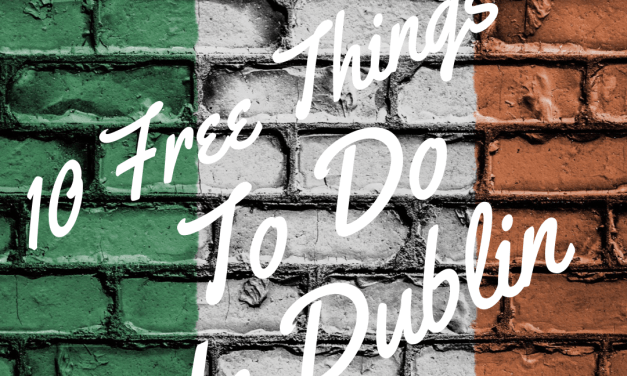 10 Free Things To Do In Dublin Ireland