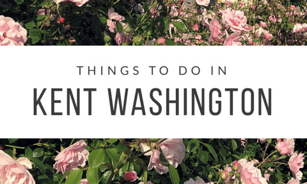 Things To Do In Kent Washington